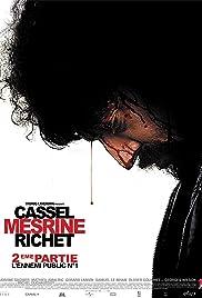 Mesrine Part 2: Public Enemy #1(2008) Poster - Movie Forum, Cast, Reviews