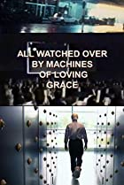 Image of All Watched Over by Machines of Loving Grace
