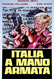 Italia a mano armata (1976) Poster - Movie Forum, Cast, Reviews