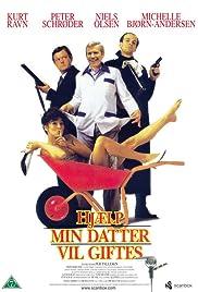 Hjælp - min datter vil giftes(1993) Poster - Movie Forum, Cast, Reviews