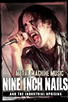 Image of Nine Inch Nails and the Industrial Uprising