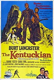 The Kentuckian (1955) Poster - Movie Forum, Cast, Reviews