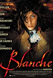 Blanche(2002) Poster - Movie Forum, Cast, Reviews