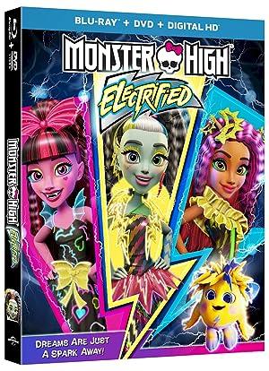 Monster High Electrified มอนสเตอร์ ไฮ ปีศาจสาวพลังไฟฟ้า (2017)