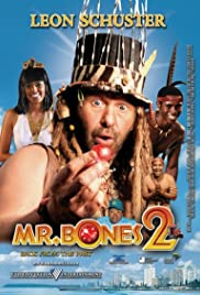Mr. Bones 2: Back from the Past (2008) Poster - Movie Forum, Cast, Reviews