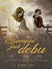 Sampai Jadi Debu (2021) poster