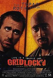 Gridlock'd(1997) Poster - Movie Forum, Cast, Reviews