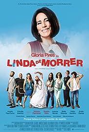 Linda de Morrer Poster