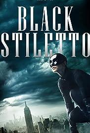 The Black Stiletto Poster