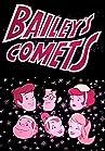 """Bailey's Comets"""