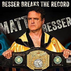 Matt Besser Breaks The Record (2016)