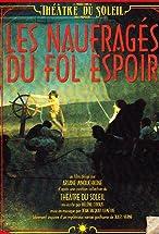 Primary image for Les Naufragés du Fol Espoir