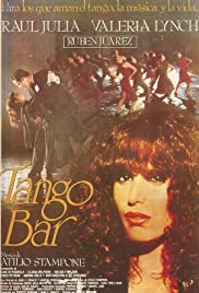 Tango Bar (1987) Poster - Movie Forum, Cast, Reviews
