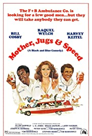 Mother, Jugs & Speed (1976) Poster - Movie Forum, Cast, Reviews