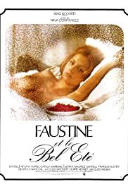 Faustine et le bel été (1972) Poster - Movie Forum, Cast, Reviews