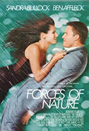 Forces of Nature (1999) Poster - Movie Forum, Cast, Reviews