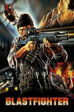 Blastfighter (1984) Download on Vidmate