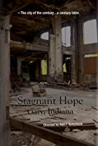 Image of Stagnant Hope: Gary, Indiana