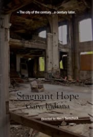 Stagnant Hope: Gary, Indiana Poster
