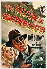The Falcon in San Francisco(1945) Poster - Movie Forum, Cast, Reviews