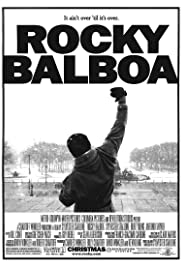 Rocky Balboa (2006) Poster - Movie Forum, Cast, Reviews