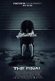 The Final (2010) Poster - Movie Forum, Cast, Reviews