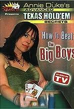 Advanced Texas Hold em Secrets: How to Beat the Big Boys