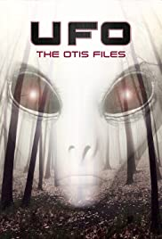 UFO: The Otis Files Poster