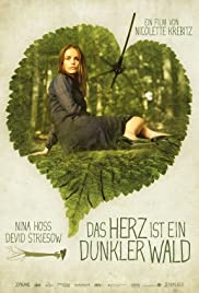 The Heart Is a Dark Forest (2007) Poster - Movie Forum, Cast, Reviews