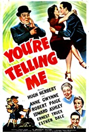 You're Telling Me Poster
