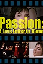 Passion: A Letter in 16mm