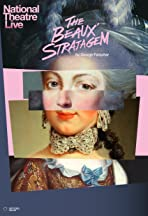 National Theatre Live: The Beaux' Stratagem