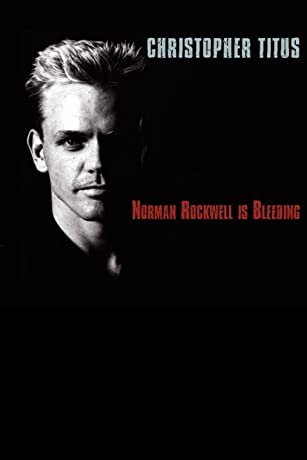 Christopher Titus: Norman Rockwell Is Bleeding (2004)
