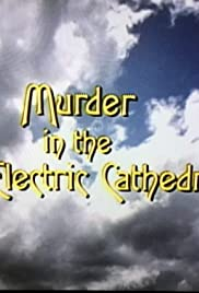Murder in the Electric Cathedral Poster
