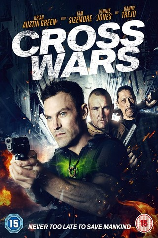 Cross Wars (2017) Subtitle Indonesia