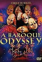 Image of Cirque du Soleil - Baroque Odyssey