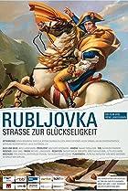 Image of Rubljovka - Straße zur Glückseligkeit