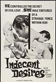 Indecent Desires(1968) Poster - Movie Forum, Cast, Reviews
