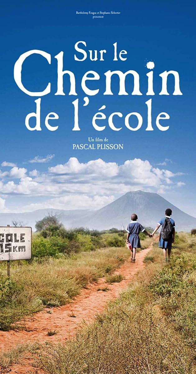Pakeliui į mokyklą  / Sur le chemin de l'école (2013) žiūrėti online