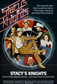 Stacy's Knights(1983) Poster - Movie Forum, Cast, Reviews