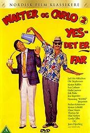 Walter og Carlo - yes, det er far Poster