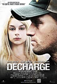 Décharge (2011) Poster - Movie Forum, Cast, Reviews