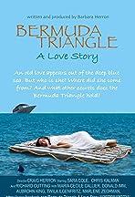 Bermuda Triangle : A Love Story
