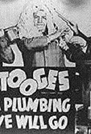 A Plumbing We Will Go (1940) Poster - Movie Forum, Cast, Reviews