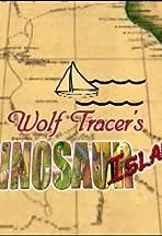 Wolf Tracer's Dinosaur Island