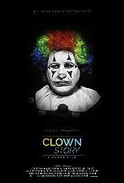 Clown Story (2017) - IMDb