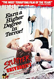 Splatter University (1984) Poster - Movie Forum, Cast, Reviews