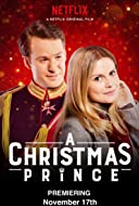 A Christmas Prince TV Movie 2017