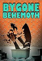 Bygone Behemoth
