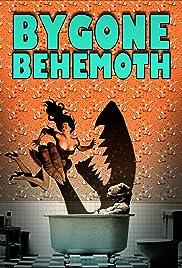 Bygone Behemoth Poster
